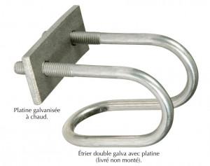 étriers doubles et platines pour fixations ou croisement de tubes